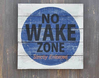 Navy No Wake Zone, Lake House Decor, Coastal or Beach House, Nursery, Kids Room, Rustic Plank Style Wood Sign
