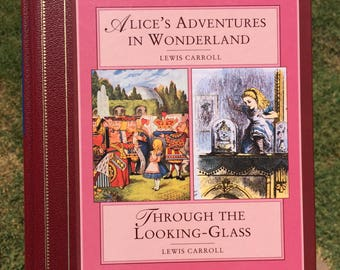 Alice's Adventures in Wonderland & Through the Looking Glass - VINTAGE!