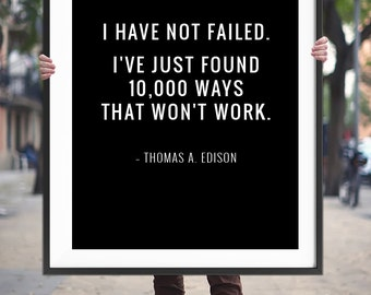 """Motivational Quote """"I have not failed"""" Printable Art Poster, Inspirational Wall Art Decor, Typography Print *Instant Digital Download*"""