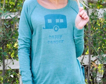 Happy Camper - Womens Graphic Shirt, Camping Women, Ladies Screen Printed Shirt, Long Sleeve Pullover