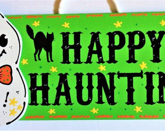 HAPPY HAUNTING Ghost SIGN Autumn Fall Decor Wall Door Hanging Hanger Plaque Handcrafted Hand Painted Decor Wood Wooden