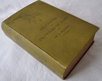 Antique French Textile Arts Manual/Encyclopedia des Ouvrages De Dames/Guidebook To Antique Textile Arts