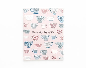 You're My Cup of Tea Card, Tea Card