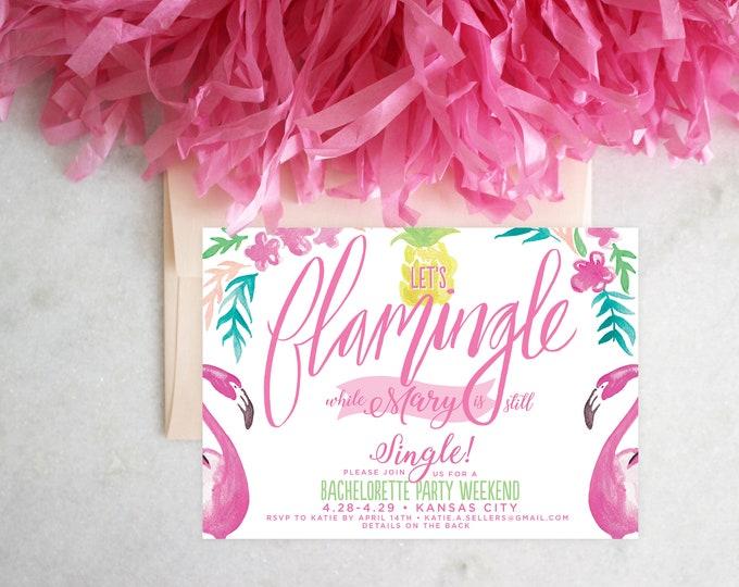 PRINTABLE Bachelorette Party Invitation   Let's Flamingle