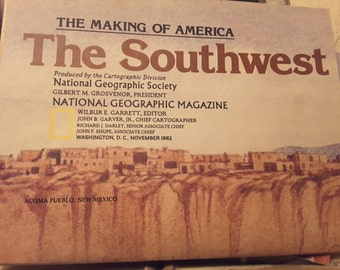 November 1982 National Geographic Magazine The Making of America The Southwest Map