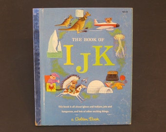 The Book of IJK   vintage Little Golden Book Jane Werner Watson I J K 1965 alphabet letters DE My First Learning Library Series