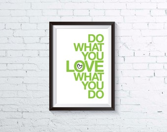 do what you love printable art inspirational print motivational quote modern typography studio art office home decor INSTANT DOWNLOAD PDF
