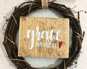 Grace upon grace sign