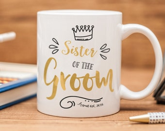 Sister of the Groom mug, personalized gift for the Sister of the Groom
