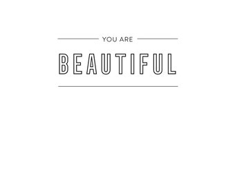 You are beautiful Poster-Digital art, Inspirational wall decoration