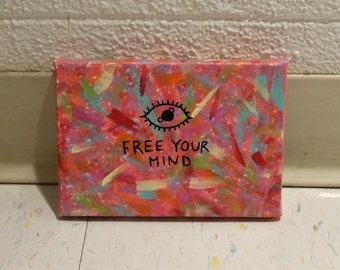 Free Your Mind painting