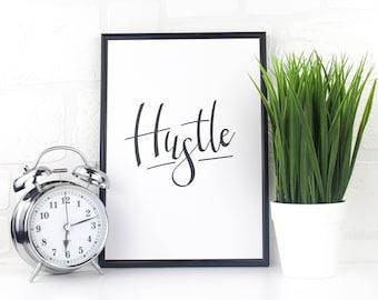 Hustle Print - Hustle Hard Print | Motivational Quote | Motivational Print | Entrepreneurs | A4 Print | Wall Print | Words Of Encouragement