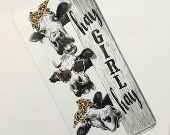 Hay Girl Hay Cow Sign - Funny Cow Sign - Farmhouse Sign - Metal Wreath Sign - Leopard Cow Sign