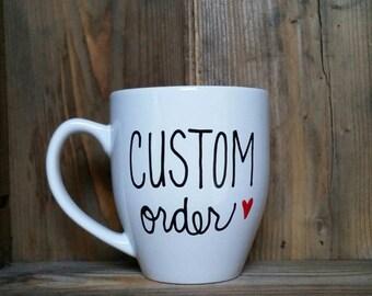 custom mug, Custom coffee mug, personalized coffee mug, customized mug, design your own mug, custom coffee mug, statement mug, fun gift,