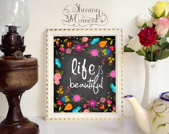 INSTANT DOWNLOAD Life is Beautiful Quote Print - Printable Wall art - PR018