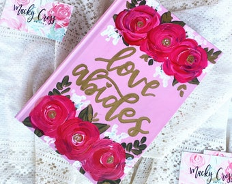 Love abides bible | hand painted bible | Valentine's Day theme