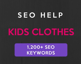 1,200+ SEO Keywords for Kids Clothes: Etsy SEO Keywords. SEO help for Etsy sellers, Etsy tag and title help. Be a Etsy best seller.