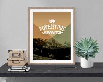 Adventure Awaits, Digital Print, Motivational, Teen, Bedroom Art, Man Cave, Wall Art, 8x10, Home Decor, Bears, Outdoors
