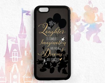 Laughter Is Timeless Imagination Has No Age And Dreams Are Forever, Walt Disney Quote, iPhone 7 5C 5S 6s Galaxy S6 S5 S4, Note 3 4 5 Qt07
