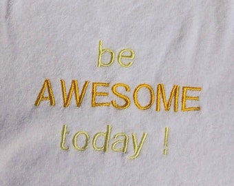 "Embroidered ""be awesome"" baby bib"