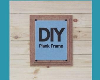 DIY PLANK FRAME X-tra Large  21x21 Cottage  Frame for 8x10
