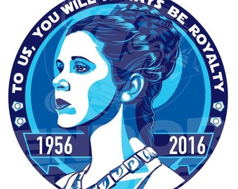 Our Princess Remembrance Vinyl Sticker - Carrie Fisher/Princess Leia -