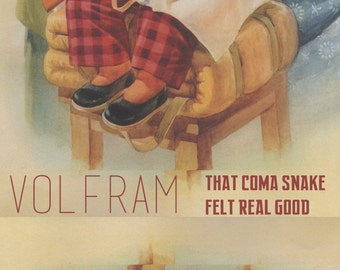 Volfram: That coma snake felt real good