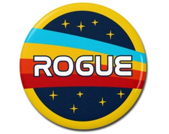 """Rogue Space Nasa Button 1.25"""" or 2.25"""" Pinback Pin Button Badge Anti Trump, Pro Science, Scientist, March for Science, Space Astronaut"""