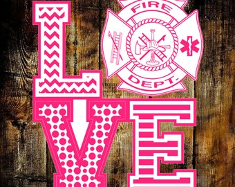 Firefighter Wife Decal - Love Firefighter Decal - Fire Department Decal - Firefighter Support - Love Fire Department Decal