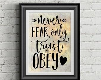 Never Fear Only Trust An Obey Digital Hymn Print