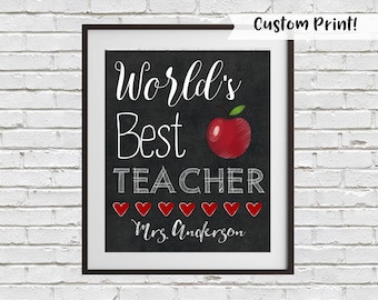 World's Best Teacher Sign, Teacher Gift, Teacher Chalkboard Sign, Teacher Printable, Teacher Appreciation Gift, Printable Teacher Name Sign