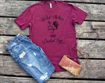 Wicked Chickens Lay Deviled Eggs Shirt / Farm Shirt/ Farming Shirt / Chicken Shirt/ Women's Shirt