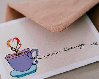 Chai Love You- Blank Tea Card