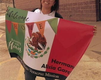 LDS Missionary Welcome Home Banner Printable or Printed | Couples, Sisters & Elders | Mexico Flag | Any Flag you Need just let me know