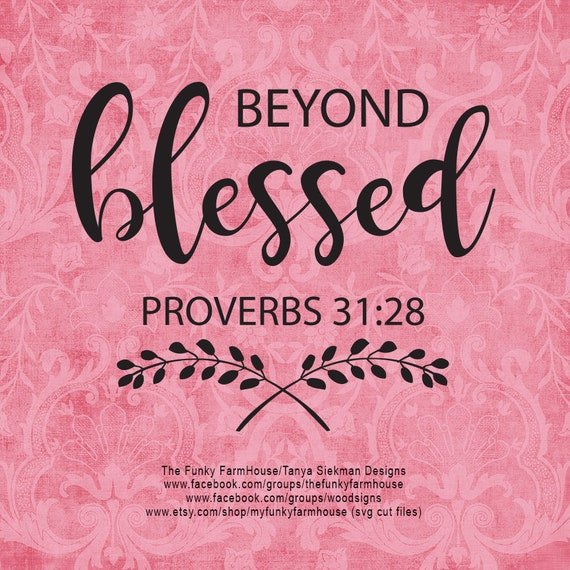 """SVG, & PNG - """"Beyond Blessed"""""""