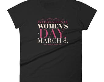 International Women's Day Women's short sleeve t-shirt