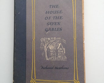 3rd Printing Nathaniel Hawthorne House of the Seven Gables 3rd Edition