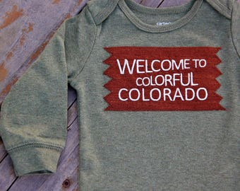 Welcome to Colorful Colorado Baby Bodysuit, Colorado Baby, Take Home Outfit, Baby Shower Gift, Colorado Gift