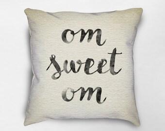 Om Sweet Om Pillow, Zen Pillow, Yoga Decor, Yoga Pillow, Meditation Pillow, Zen Decor, Yoga Studio Decor, Buddhist Decor, Dorm Decor