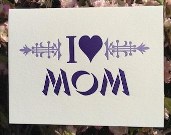 I Love Mom/woodtype