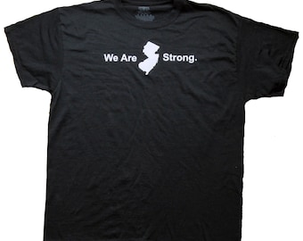 We Are Jersey Strong T-Shirt (RD-Shirts#015)