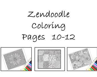 Digital Download Coloring Pages, Zentangle Inspired Pages10-12