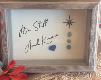 Be Still Sea Glass Print Sea Glass Art Be Still and Know