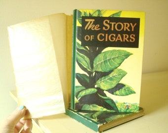 The Story of Cigars, Albert Gregg, New York, Cigar Institute America, 1942 cigar industry, tobacciana reference, art of retail salesmanship