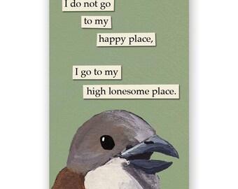 Lonesome Place Magnet - Bird - Humor - Gift - Stocking Stuffer - Mincing Mockingbird