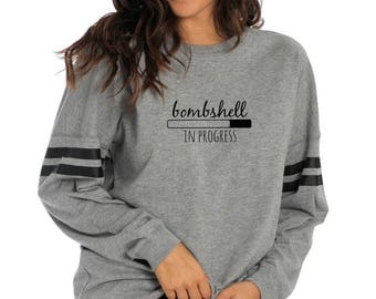 Bombshell In Progress Pullover - Women's Pullover - Oversized Pullover - Motivational Gift - New Years Resolution - Workout Sweater