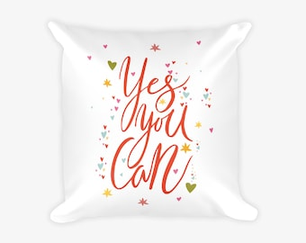 Yes You Can Motivational Pillow Case