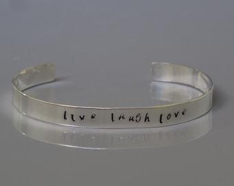 Live Laugh Love cuff bracelet, Sterling silver inspirational cuff bracelet, Hand stamped bracelet, Unisex jewelry