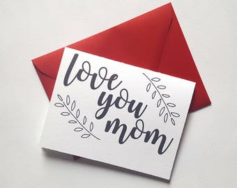 Love You Mom - Mother's Day Single Thank You Card with Matching Envelope