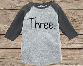 Three Year Old Birthday Shirt - Boy or Girl Birthday Shirt - Kid 3rd Birthday Outfit - Third Birthday Grey Raglan Tee - Three Shirt - Simple